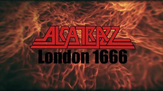 "ALCATRAZZ: Video για το νέο single ""London 1666"""