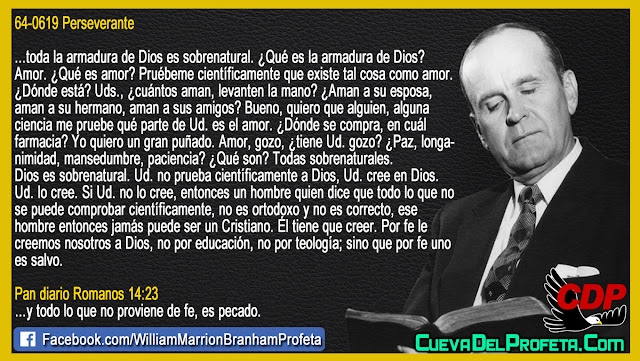 La Armadura de Dios es SOBRENATURAL Citas William Branham