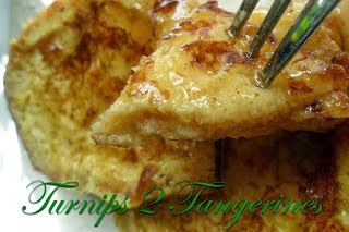 http://www.turnips2tangerines.com/2013/05/favorite-french-toast.html