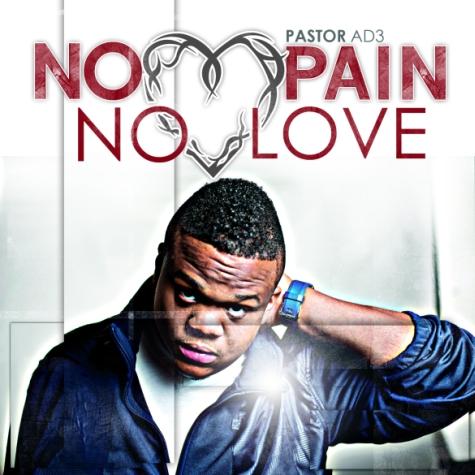 pastor ad3 no pain no love
