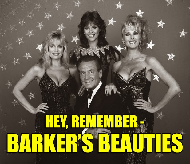 Hey Remember Barker's Beauties