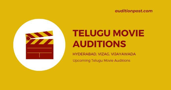 telugu movie auditions