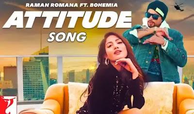 Bohemia - ATTITUDE Lyrics feat. Raman Romana