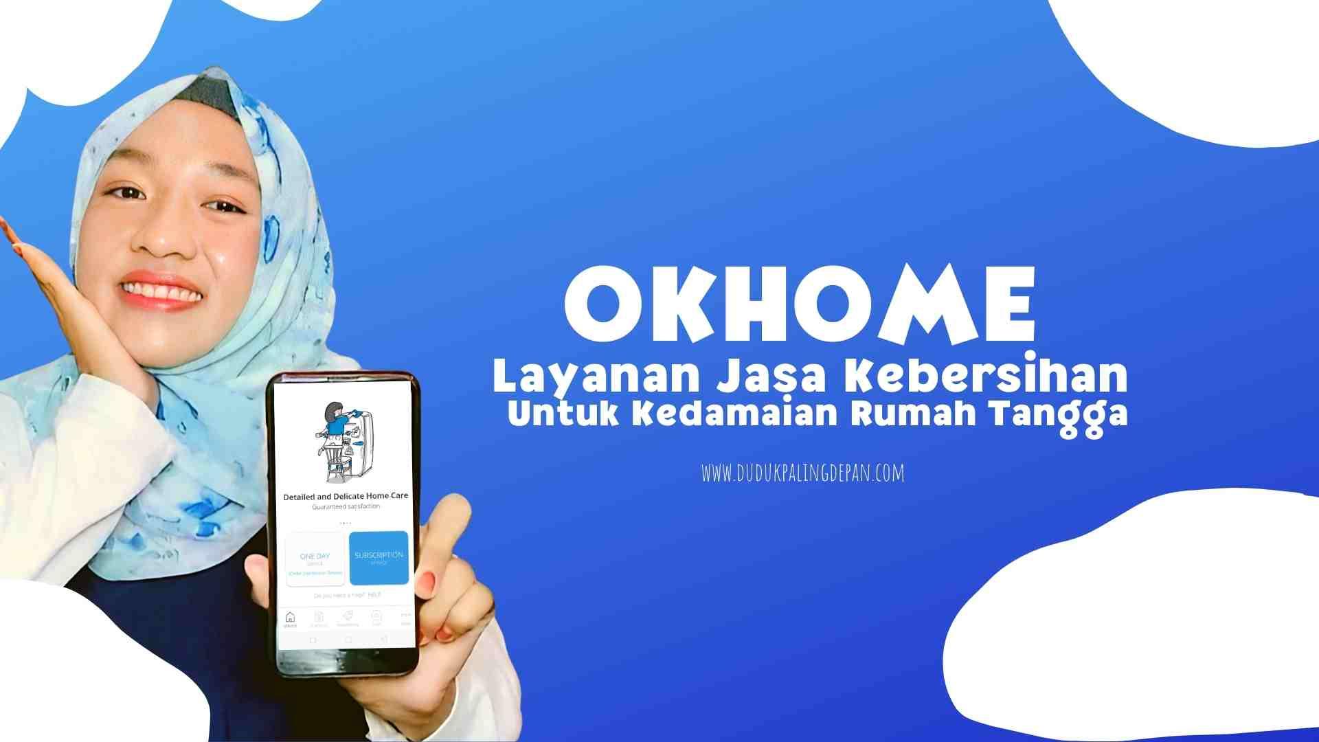 okhome layanan jasa kebersihan rumah
