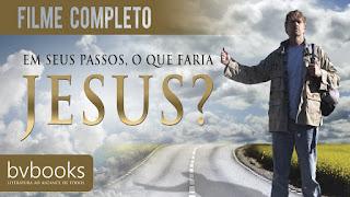 Filmes Online - Em seus passos, o que faria Jesus?