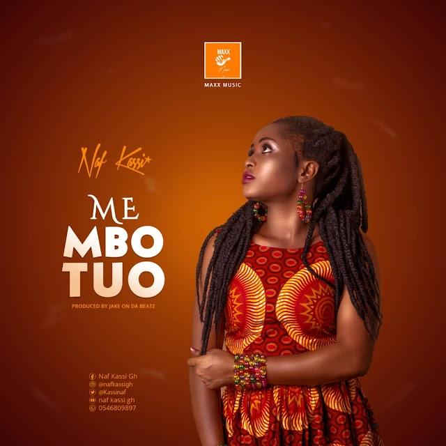 Download Mp3: Naf Kassi - Me Mbo Tuo (Prod by Jake On Da Beatz)