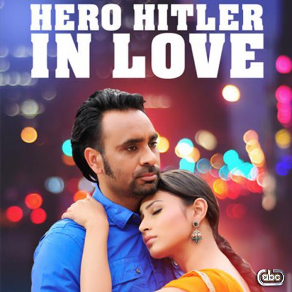 Download Song Ek Passe Tu Babbu: Babbu Maan – Hero Hitler In Love