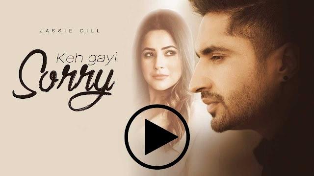 शहनाज़ गिल और जस्सी गिल का नया गाना 'Keh Gayi Sorry' हो गया है रिलीज़, देखिये पूरी वीडियो