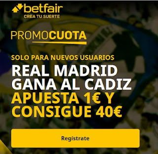 betfair promocuota Real Madrid gana Cadiz