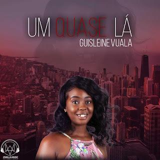 Guisleine Vuala - Um Quase Lá ( 2019 ) [DOWNLOAD]