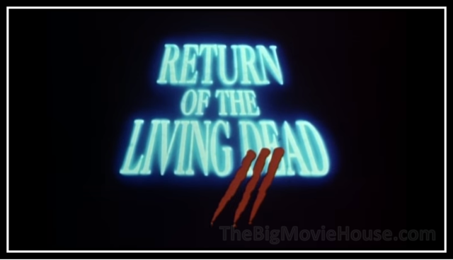 Return of the Living Dead III Title Card