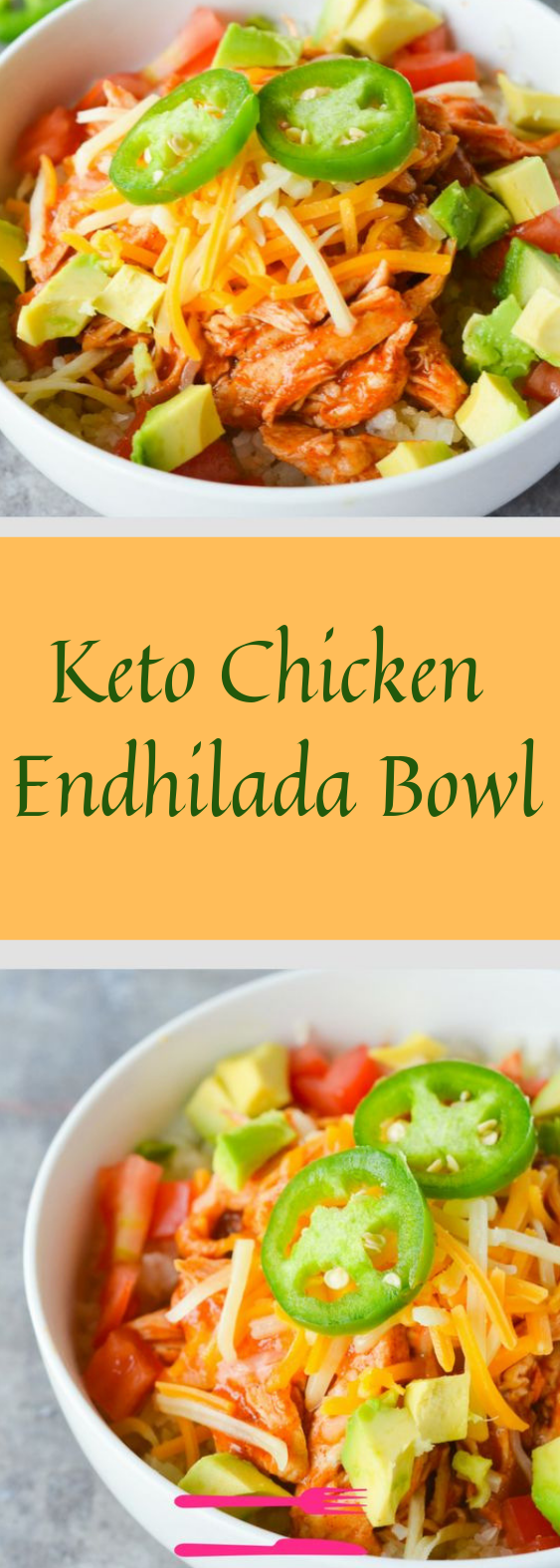 KETO CHICKEN ENCHILADA BOWL #diet #keto