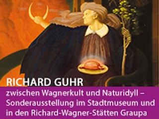 Sonderausstellung in den Richard-Wagner-Gedenkstätten Graupa: Richard Guhr – zwischen Wagnerkult und Naturidyll