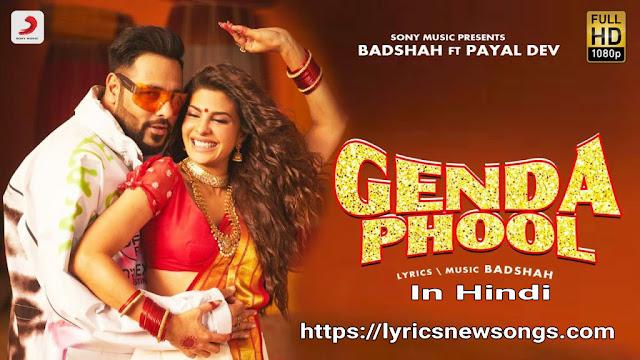 Genda phol Lyrics in Hindi!! Badshah!! Jacklin!!
