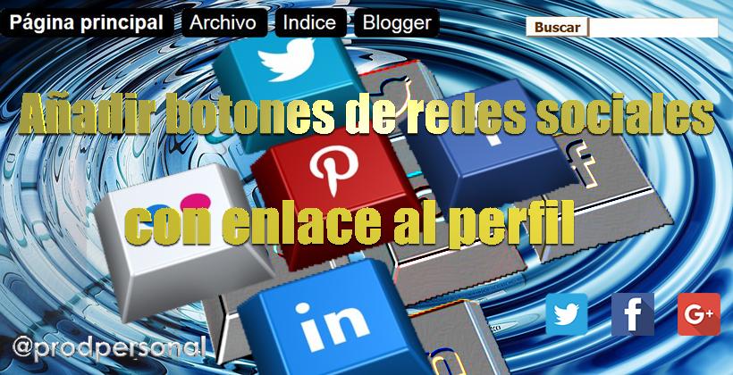 Añadir los iconos de redes sociales en Blogger