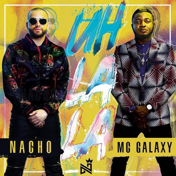 DOWNLOAD MP3 : MC Galaxy - uh LA LA ft. Nacho
