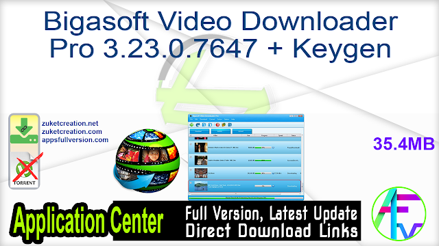 Bigasoft Video Downloader Pro 3.23.0.7647 + Keygen