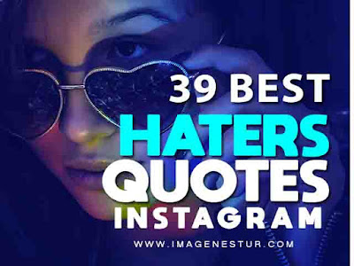 Haters Quotes for Instagram