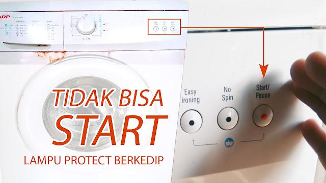 Mesin Cuci Sharp ES-FL860S Tidak Mau Hidup Lampu Start Kedip
