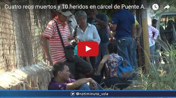 Ya van 6 muertos en la cárcel de Puente Ayala