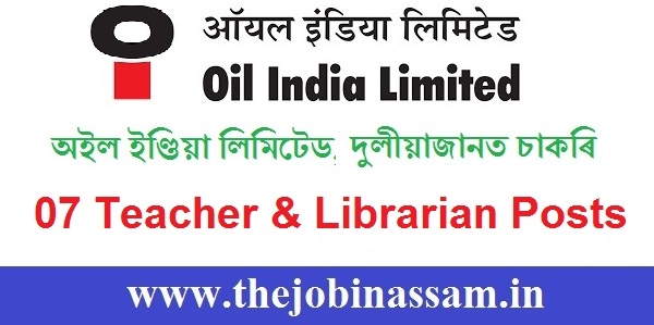 Oil India H. S. School, Duliajan Recruitment 2020: