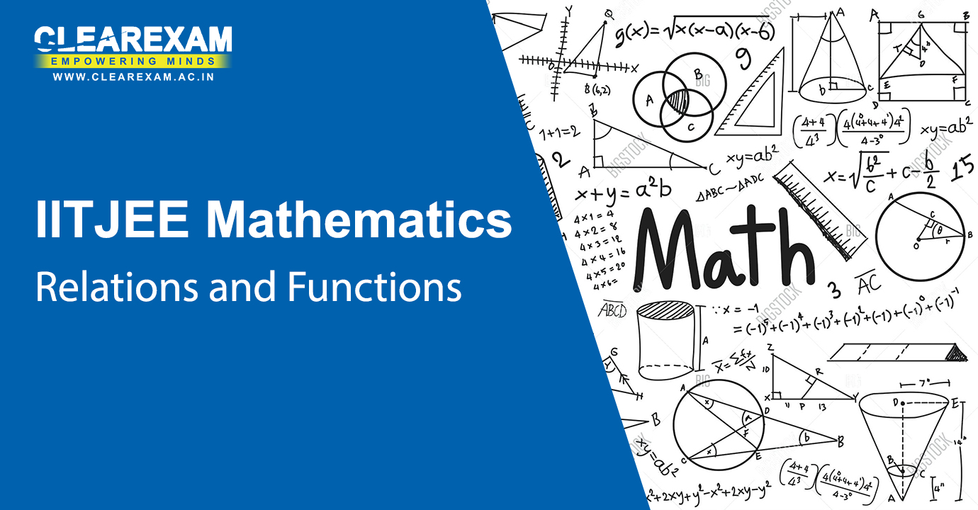IIT JEE Mathematics Relations and Functions