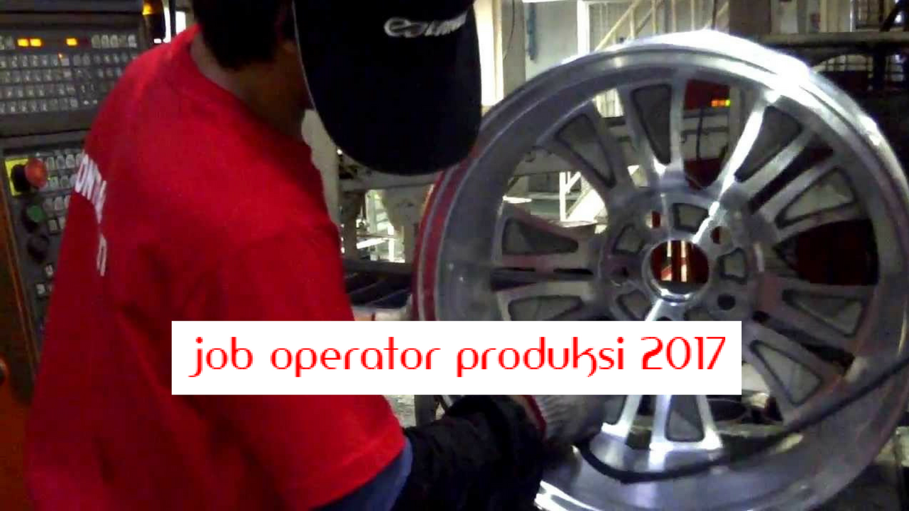 Job Operator Produksi 2017