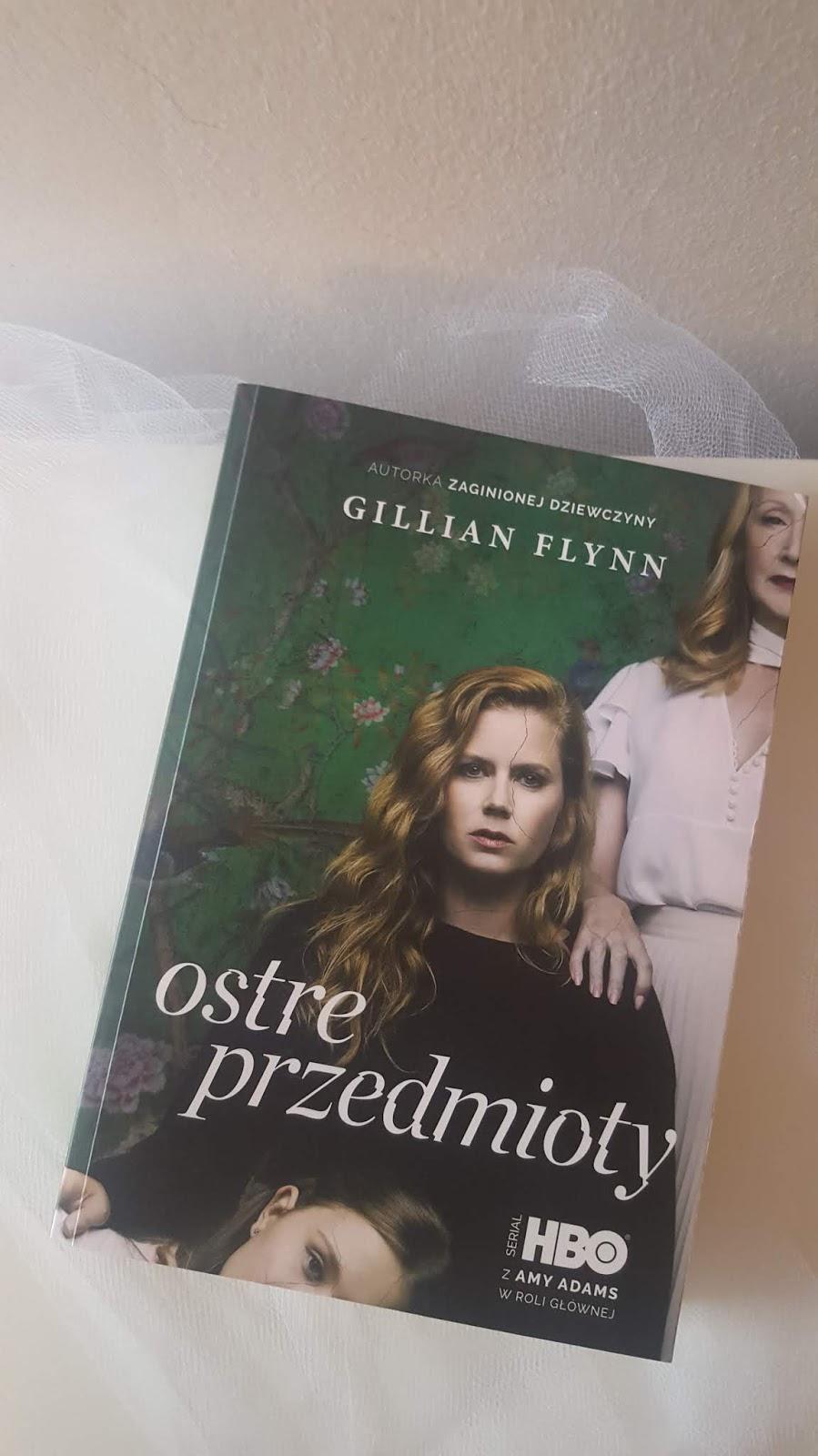 Gillian Flynn - Ostre przedmioty
