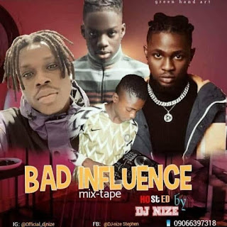 [Mixtape] Dj nice bad influence mixtape