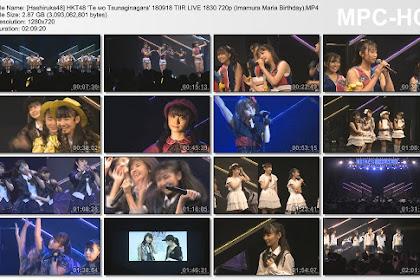 HKT48 'Te wo Tsunaginagara' 180918 TIIR LIVE 1830 720p (Imamura Maria Birthday)