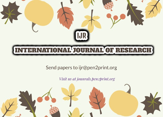PEER REVIEWED JOURNAL [Impact Factor 6.113] Call for Papers