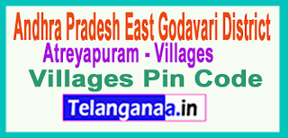 East Godavari District Atreyapuram Mandal and Villages Pin Codes in Andhra Pradesh State