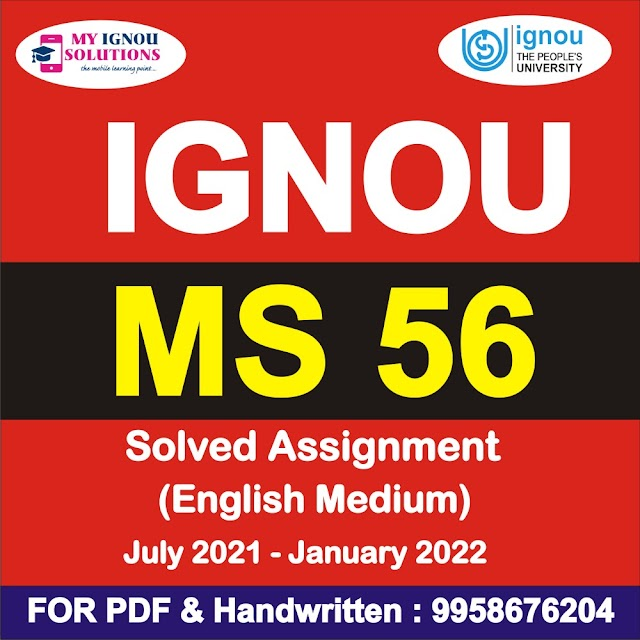 MS 56 Solved Assignment 2021-22