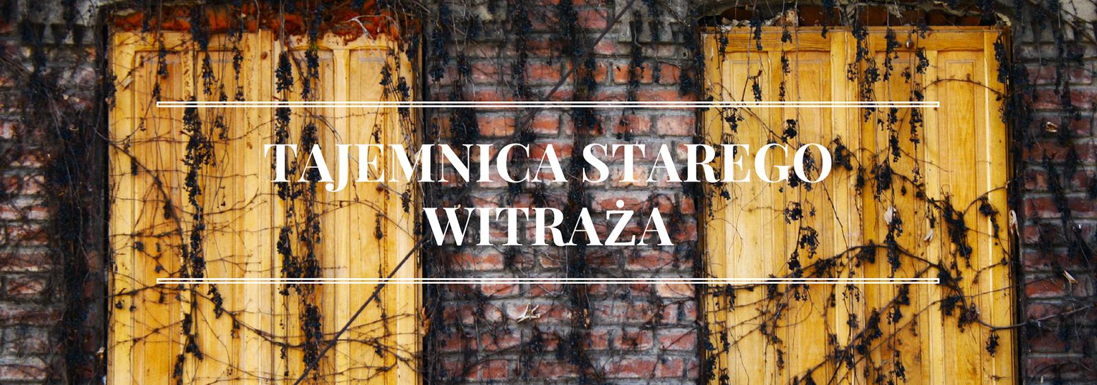 """[24] """"Tajemnica Starego witraża: Światło i mrok"""" Ewa Rosolska"""