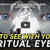 Video: How To See With Your Spiritual Eyes -Apostle Joshua Selman