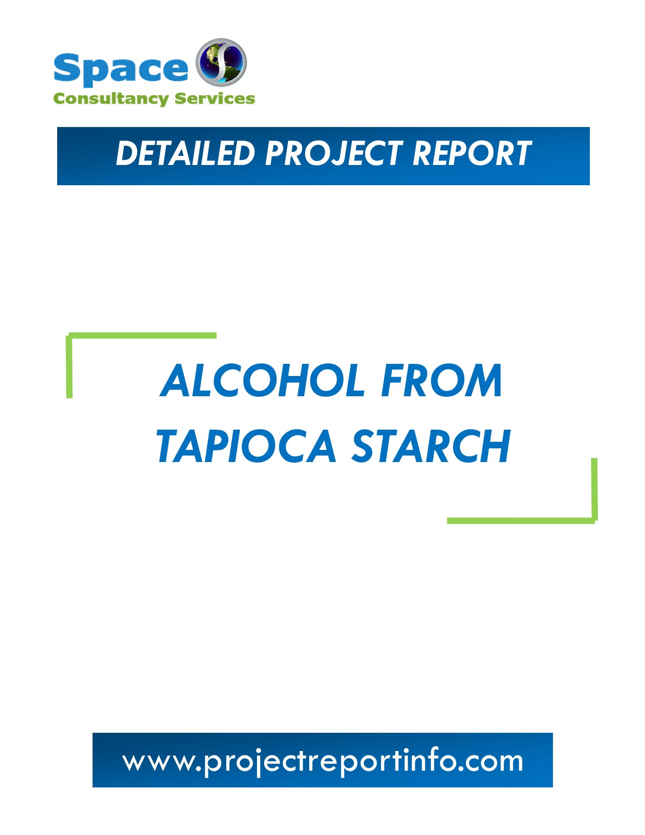 Project Report on Alcohol From Tapioca Starch Plant