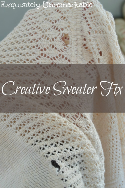 Creative Sweater Fix text with photo of torn sweater