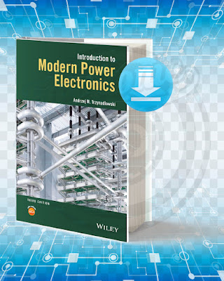 Free Book Introduction to Modern Power Electronics pdf.
