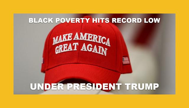 Memes: MAGA BLACK POVERTY HITS RECORD LOW