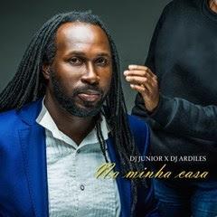 DJ Júnior - Na Minha Casa (feat. Ardiles) [ 2o19 ]