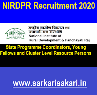National Institute of Rural Development & Panchayati Raj (NIRDPR) has released a recruitment notification for 510 posts of State Programme Coordinators, Young Fellows and Cluster Level Resource Persons to work in the identified 250 clusters across all States and UTs. Interested candidates may check the vacancy details and apply online on or before 10/08/2020.