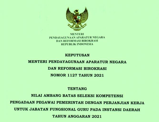 Keputusan Menteri PANRB Tentang Nilai Ambang Batas Atau Passing Grade Kelulusan Seleksi Kompetensi PPPK Guru 2021