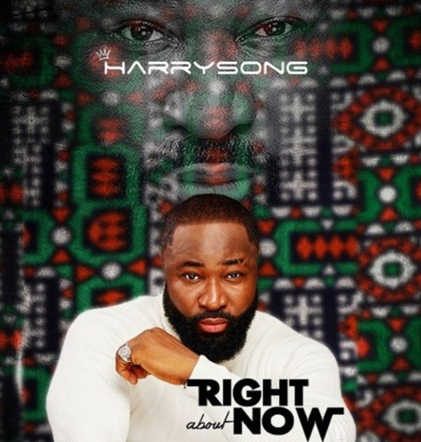 "Harrysong – ""Right About Now"" (Ep)"