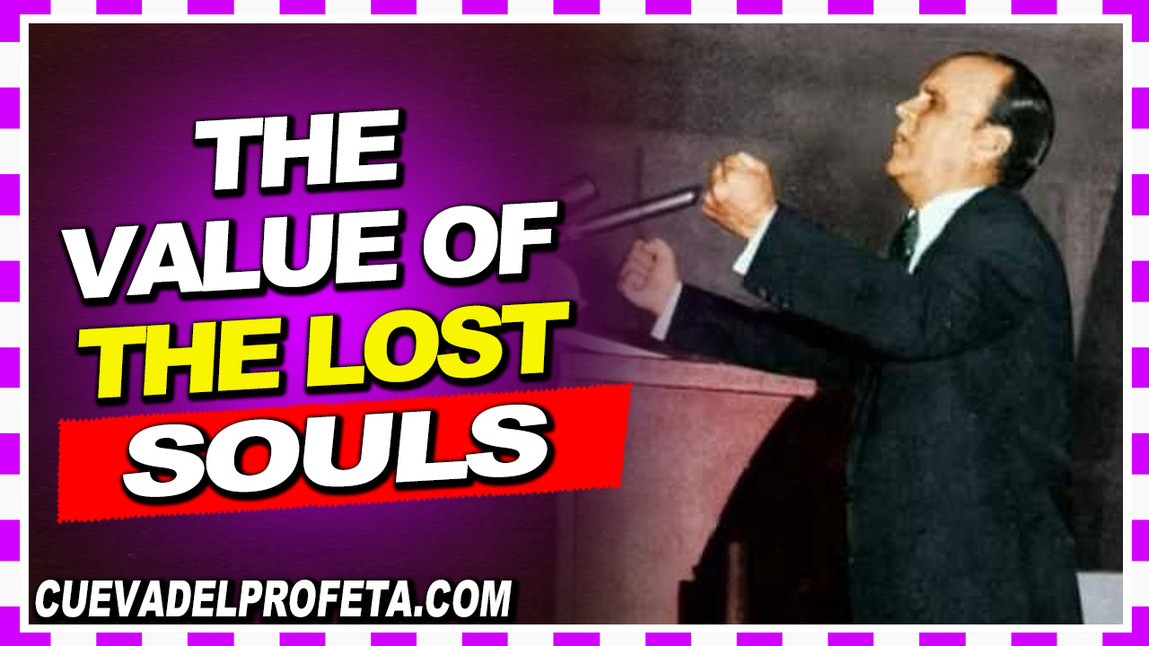 The value of the lost souls - William Marrion Branham