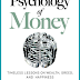 Book Review : Psychology of Money