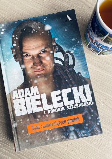 """""""SPOD ZAMARZNIĘTYCH POWIEK"""" - ADAM BIELECKI, DOMINIK SZCZEPAŃSKI"""