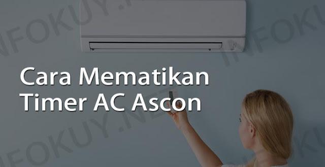 cara mematikan timer ac ascon