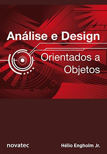 Análise e Design Orientados a Objetos - Hélio Engholm