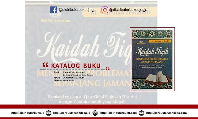 Kaidah Fiqih Menjawab Problematika Sepanjang Jaman