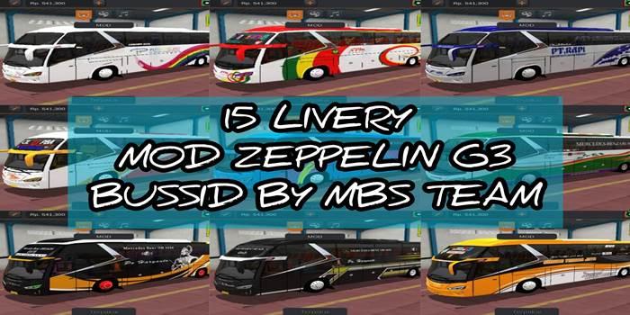 DOWNLOAD KUMPULAN LIVERY MOD BUSSID ZEPPELIN G 15 Livery MOD Zeppelin G3 MBS Team BUSSID Paling Keren